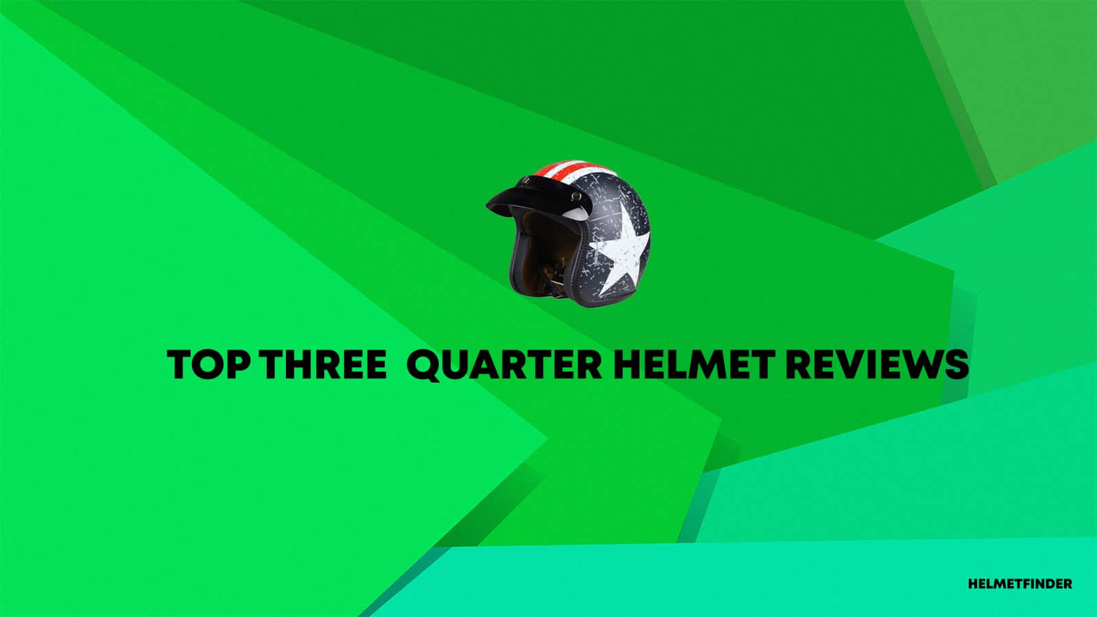 Three Quarter Helmets